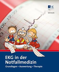 EKG in der Notfallmedizin - Grundlagen – Auswertung – Therapie