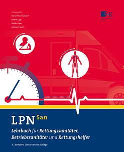 LPN-San - Lehrbuch für Rettungssanitäter, Betriebssanitäter und Rettungshelfer