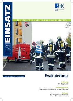 IM EINSATZ 04/2012 - Evakuierungen mit besonderen Herausforderungen