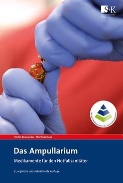 Das Ampullarium - Medikamente für den Notfallsanitäter