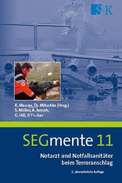 Notarzt und Notfallsanitäter beim Terroranschlag - SEGmente Band 11