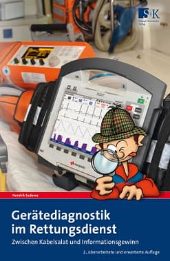 Gerätediagnostik im Rettungsdienst - Zwischen Kabelsalat und Informationsgewinn