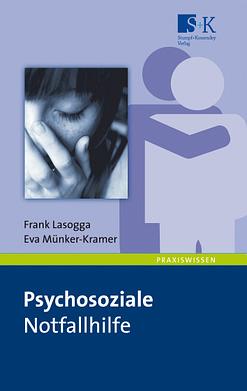 """Psychosoziale Notfallhilfe - """"Psychische Zweite Hilfe"""" durch Notfallseelsorger und Kriseninterventionsteams"""