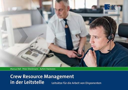 Crew Resource Management in der Leitstelle - Leitsätze für die Arbeit von Disponenten