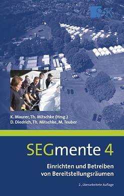 Einrichten und Betreiben von Bereitstellungsräumen - SEGmente Band 4