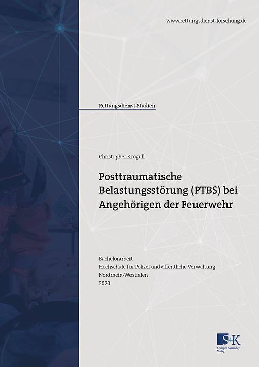 """Cover der Bachelorarbeit von Christopher Krogull zum Thema """"Posttraumatische Belastungsstörung (PTBS) bei Angehörigen der Feuerwehr"""""""