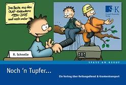 Noch´n Tupfer ... - Ein Vortrag über Rettungsdienst & Krankentransport