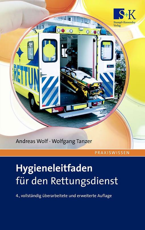Hygieneleitfaden für den Rettungsdienst - Das Handbuch für die tägliche Praxis