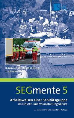 Arbeitsweisen einer Sanitätsgruppe - SEGmente Band 5