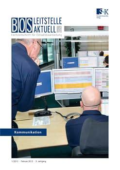 BOS LEITSTELLE AKTUELL 1/2013 - Kommunikation