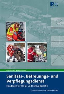 Sanitäts-, Betreuungs- und Verpflegungsdienst - Handbuch für Helfer und Führungskräfte