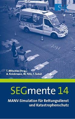 SEGmente 14 MANV-Simulation für Rettungsdienst und Katastrophenschutz