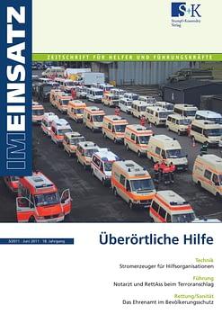 IM EINSATZ 03/2011 - Hilfe über die Landes- und Staatsgrenzen hinaus