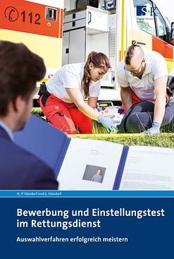 Bewerbung und Einstellungstest im Rettungsdienst - Auswahlverfahren für die Ausbildung erfolgreich meistern