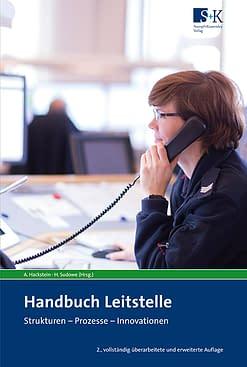 Handbuch Leitstelle (2. Aufl.) - Strukturen - Prozesse- Innovationen