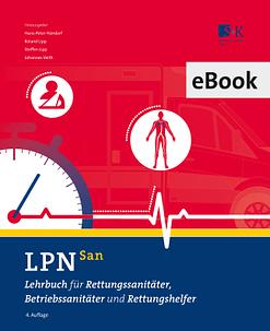 LPN-San (eBook) - Lehrbuch für Rettungssanitäter, Betriebssanitäter und Rettungshelfer