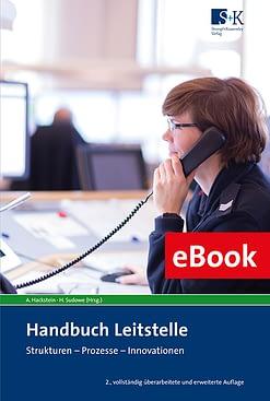 Handbuch Leitstelle (2. Aufl.) eBook - Strukturen - Prozesse - Innovationen