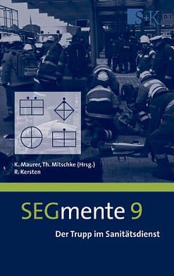 Der Trupp im Sanitätsdienst - SEGmente Band 9