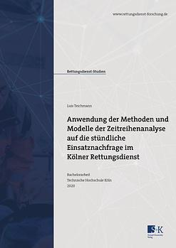 Titelbild der Bachelorarbeit von Luis Teichmann zum Thema nwendung der Methoden und Modelle der Zeitreihenanalyse auf die stündliche Einsatznachfrage im Kölner Rettungsdienst