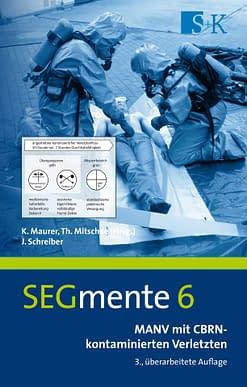 MANV mit CBRN-kontaminierten Verletzten - SEGmente Band 6