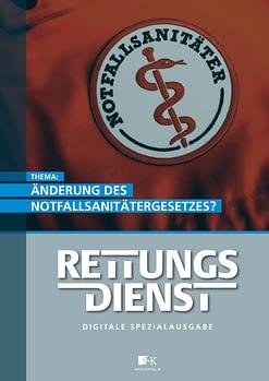 Spezialausgabe RETTUNGSDIENST: Änderung Notfallsanitätergesetz