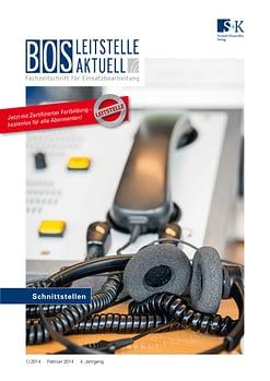 BOS LEITSTELLE AKTUELL 1/2014 - Schnittstellen