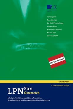 LPN-San Österreich - Lehrbuch für Rettungssanitäter, Lehrsanitäter, Betriebssanitäter und Bundesheersanitäter in Österreich