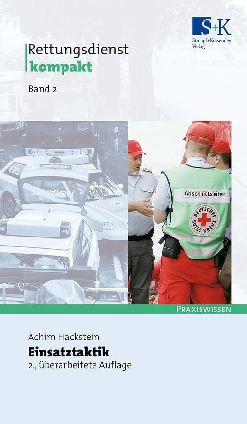 Rettungsdienst kompakt Band 2: Einsatztaktik -