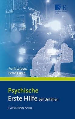 Psychische Erste Hilfe bei Unfällen -
