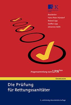 Die Prüfung für Rettungssanitäter - Fragensammlung zum LPN-San