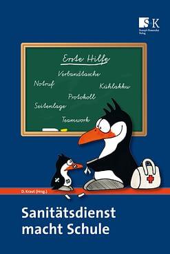 Schulsanitätsdienst: Das Buch für Lehrkräfte
