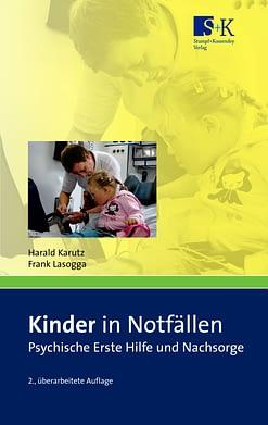 Kinder in Notfällen - Psychische Erste Hilfe und Nachsorge