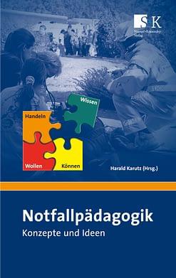 Notfallpädagogik - Konzepte und Ideen