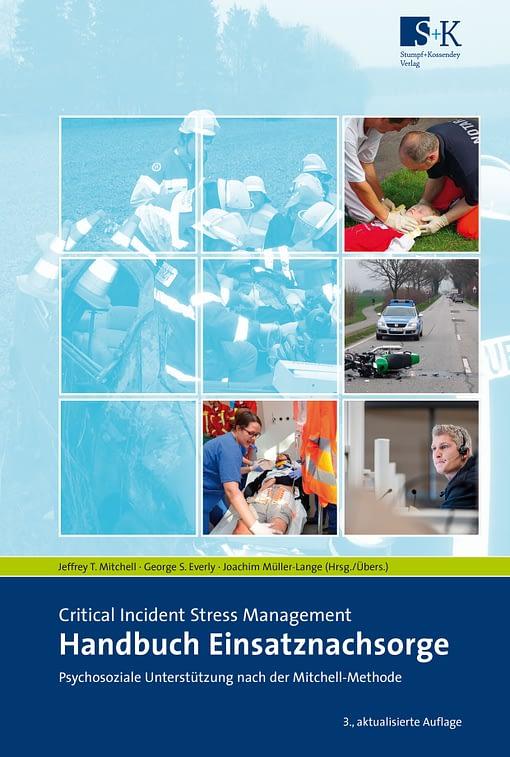 Handbuch Einsatznachsorge - Critical Incident Stress Management