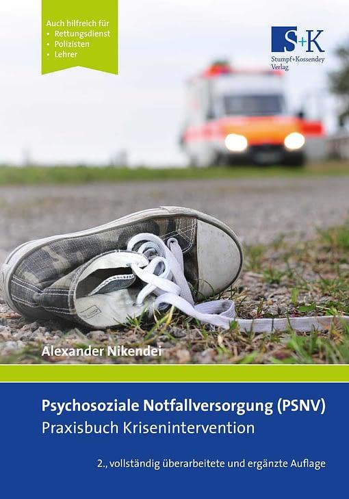 Taschenbuch Psychosoziale Notfallversorgung (PSNV) - Praxisbuch Krisenintervention
